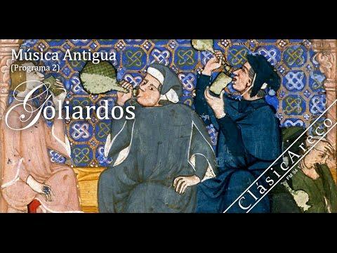 Música Antigua: Goliardos (Programa 2)