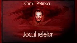 Jocul ielelor - Camil Petrescu