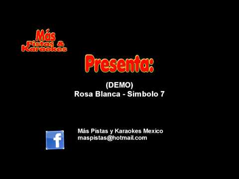 Rosa Blanca Simbolo 7 Karaoke (demo) video