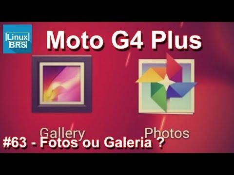 Lenovo Moto G4 Plus - App FOTOS do Google e Galeria (opinião)
