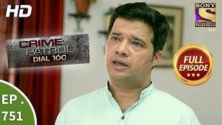 Crime Patrol Dial 100  - Ep 751 -  Full Episode  - 9th  April, 2018