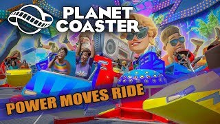 Planet Coaster - Magnificent Rides DLC - Power Moves / Breakdance