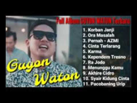 ENAK BUAT SANTAI !! GUYON WATON FULL ALBUM TERBARU