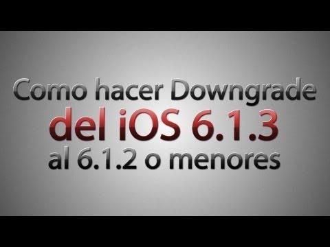 Como hacer Downgrade del iOS 6.1.3 al 6.1.2 o menores