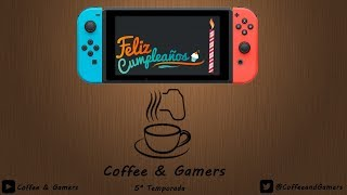 Coffee & Gamers 5x07 Aniversario Nintendo Switch