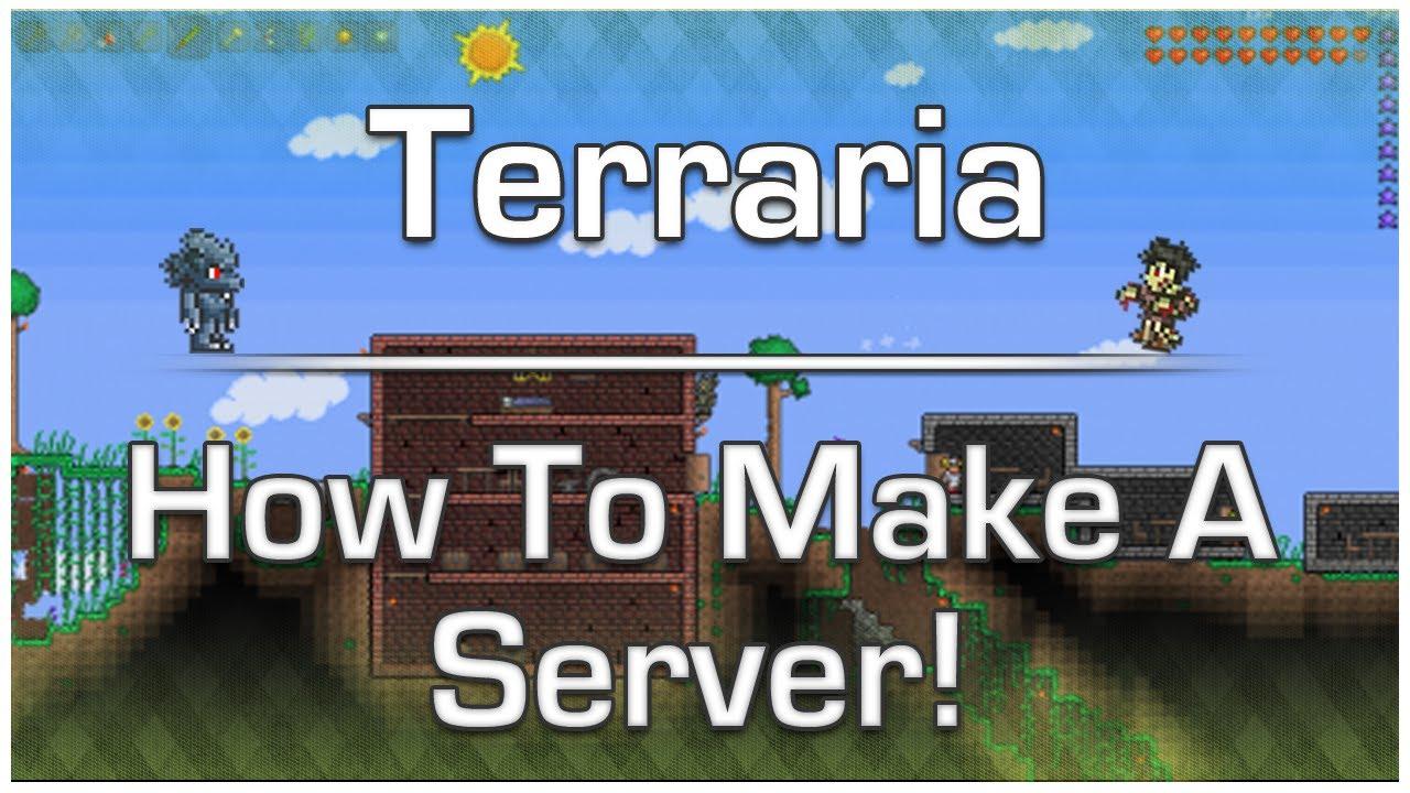 Как сделать сервер в террарии в стиме - Небесная лаборатория