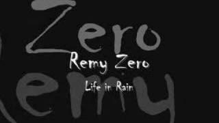 Watch Remy Zero Life In Rain video