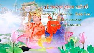 Lễ Thanh Minh Giỗ Tổ Họ Lương Xóm 14  - Kiên Lao ( Camera Flycam 4K Toan Linh)