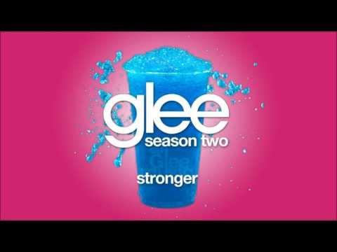 Stronger   Glee [HD FULL STUDIO]