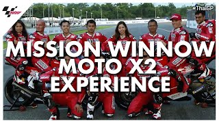 Mission Winnow Moto X2 Experience | 2019 #ThaiGP