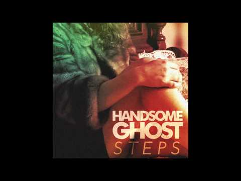 Handsome Ghost - We Wont Sleep