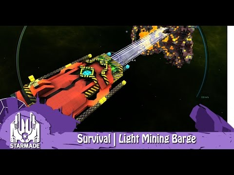 StarMade | Survival | Episode 11 | Light Mining Barge