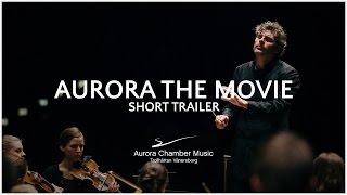 Aurora the Movie - Trailer