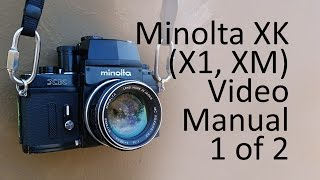 Minolta XK (X1, XM) Video Manual 1 of 2