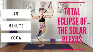 Power Vinyasa Yoga   45 Minute Core, Detox, Solar Plexus Flow