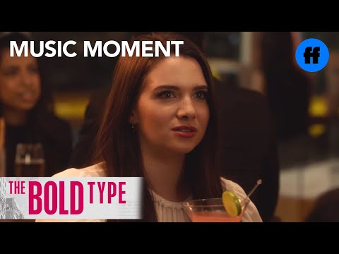 "The Bold Type Season 1 - Episode 8 Music: ""our City"" Freeform"