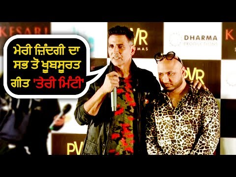 "Akshay Kumar Says 'Teri Mitti' Most Beautiful Song Of My Life ""Kesari"" 