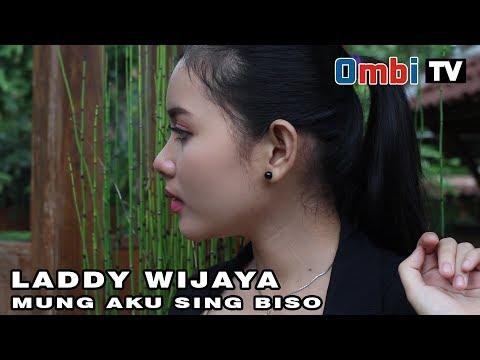 Mung Aku Sing Biso  by Laddy wijaya [ official musik video ] MP3