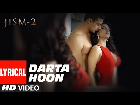 Lyrical: Darta Hoon  (Adhoora) | Jism 2 | Sunny Leone, Arunnoday Singh, Randeep Hooda