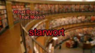 What does starwort mean?