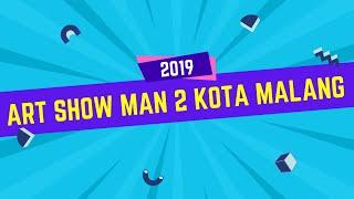 LIVE STREAM Art Show 2019 MAN 2 Kota Malang