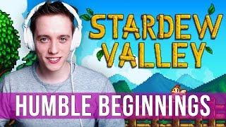 Stardew Valley Gameplay: Humble Beginnings!