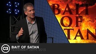 Bait Of Satan - John Bevere - 11/29/15