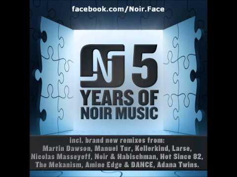 Hot Since 82 - Let It Ride (Nicolas Masseyeff Remix) - Noir Music