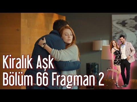 Kiralık Aşk 66. Bölüm 2. Fragman