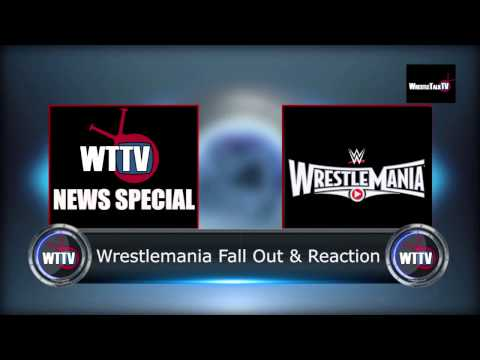 Wrestlemania Fall Out & Reaction - WTTV News Special