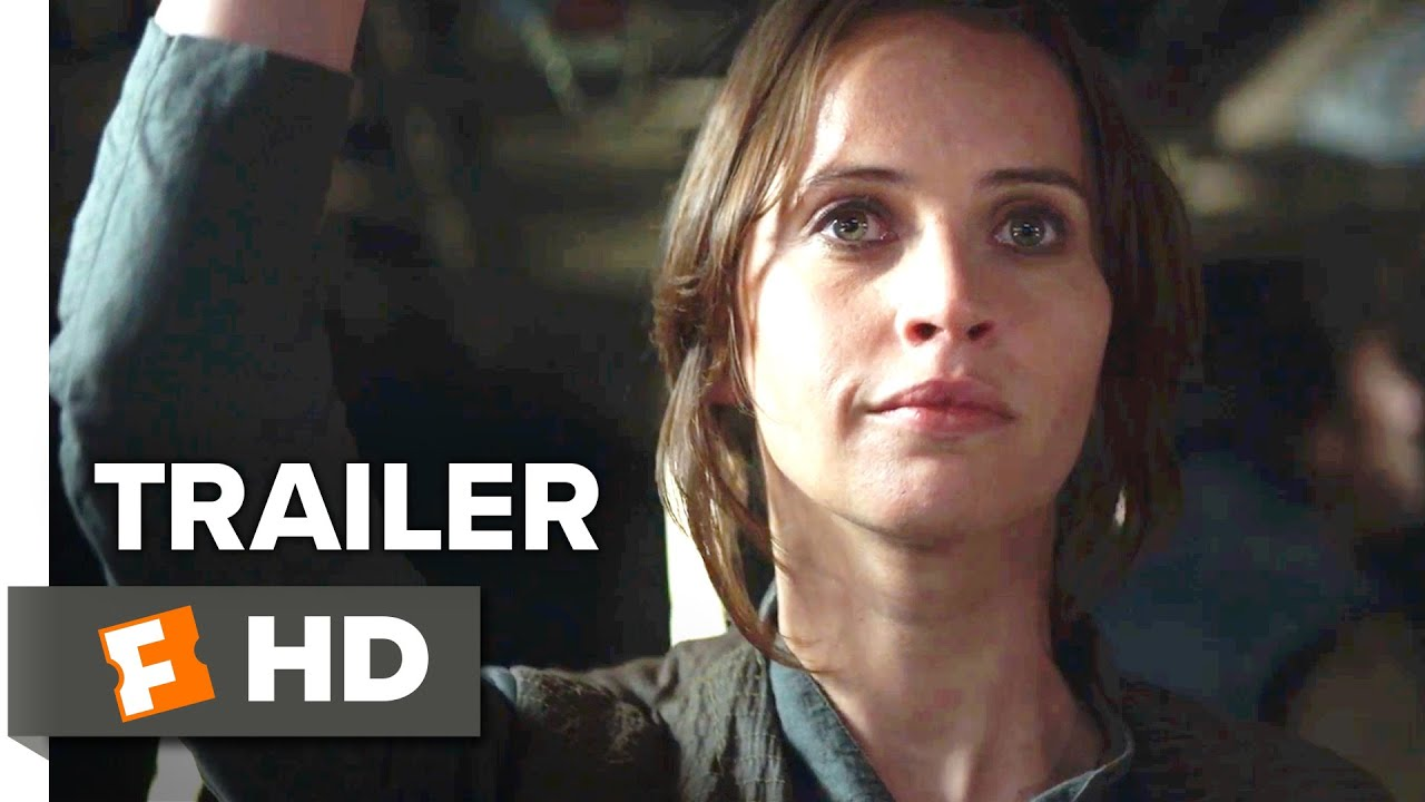 Rogue One: A Star Wars Story Official Trailer #1 (2016) - Felicity Jones Movie HD