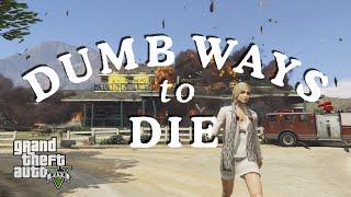 DUMB WAYS TO DIE in GTA 5 (song parody)