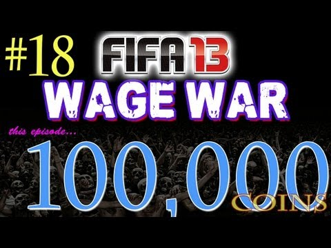 FIFA 13 Ultimate Team - WAGER MATCHES - 100,000 Coin Wager Episode 18