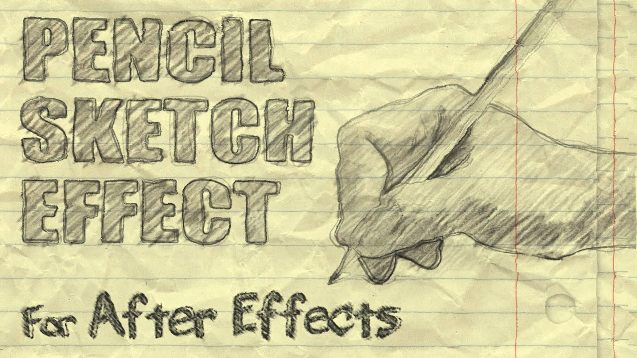 After Effects Pencil Drawing Pencil Sketch Effect After