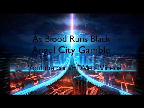 As Blood Runs Black - Angel City Gamble