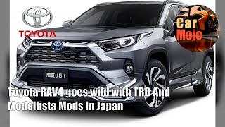 Toyota RAV4 goes wild with TRD And Modellista Mods In Japan | CarMojo