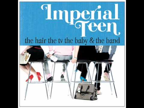 Imperial Teen -  Ivanka