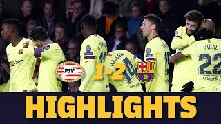 PSV 1-2 BARÇA | Match highlights