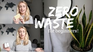 ZERO WASTE BEGINNER: My Easy Eco Friendly Swaps