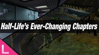 Half Life's Ever-Changing Chapters