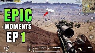 Epic Moments Ep. 1 | Long Range SHOTS! | PUBG Mobile