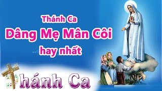 Thanh Ca Duc Me Man Coi 2017 Hay Nhat