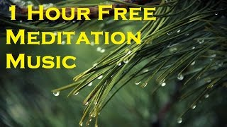1 Hour Free Meditation Music II 1 Hour Free Music For Relaxation
