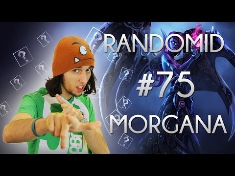 Randomid #75 - Morgana, TU TE NOIES DANS MA FLAQUE !