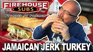 Firehouse Subs • New! Jamaican Jerk Turkey 🌶️🦃 Food Review