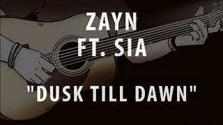 Download Lagu ZAYN FT. SIA - DUSK TILL DAWN (ACOUSTIC INSTRUMENTAL / KARAOKE / COVER) Gratis STAFABAND