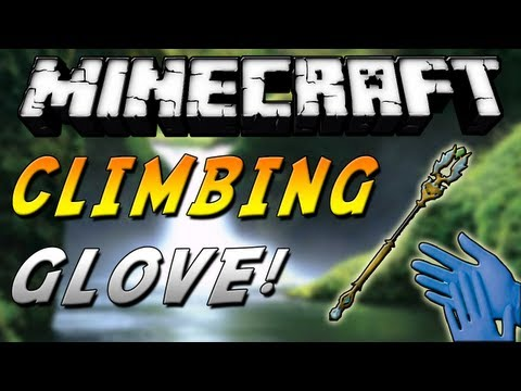 Minecraft 1.5.2 - Review de Climbing Glove MOD - ESPAÑOL TUTORIAL