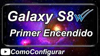 Samsung Galaxy S8 Primer Encendido Español - Videos Galaxy S8
