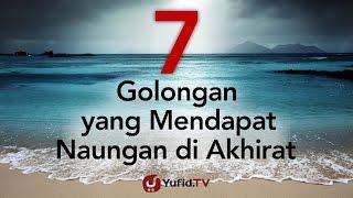 7 Golongan yang Mendapatkan Naungan Allah