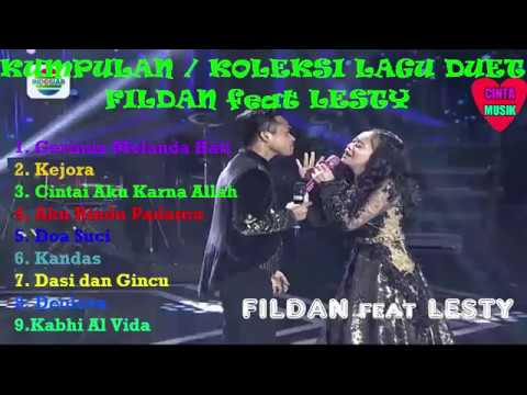 Kumpulan lagu duet fildan feat lesty